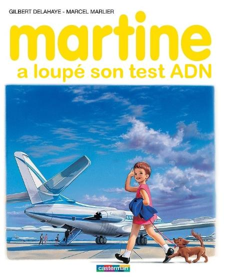 Martine a loupé son test ADN